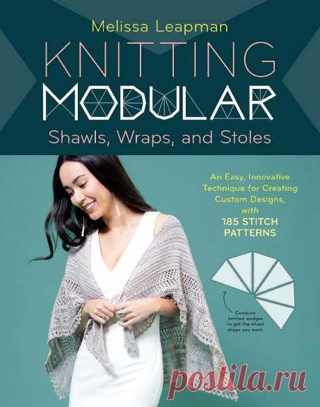 Knitting Modular Shawls, Wraps, and Stoles.