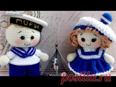 Амигуруми: схема Моряк и Морячка. Игрушки вязаные крючком - Free crochet patterns. - YouTube