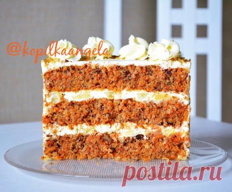 """Идеальный """"Морковный торт"""" по рецепту Ирины Подолян / Копилка рецептов Анжелы"""