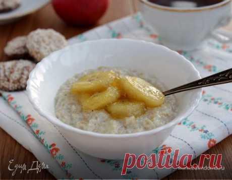 Овсяная каша с карамелизированными бананами. Ингредиенты: молоко, мед, бананы | Едим Дома кулинарные рецепты от Юлии Высоцкой