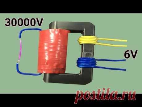 Самодельный трансформатор с 6В на 30000В