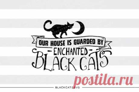 Our House is guarded by enchanted cats  - SVG file Cutting File Clipart in Svg, Eps, Dxf, Png for Cricut & Silhouette - Halloween SVG Our House is guarded by enchanted cats- SVG files Halloween SVG This is not a vinyl, the file contains only digital files, and no material items will be shipped. This is a digital download of a word art vinyl decal cutting file, which can be imported to a number of paper crafting programs like Cricut Explore and some o