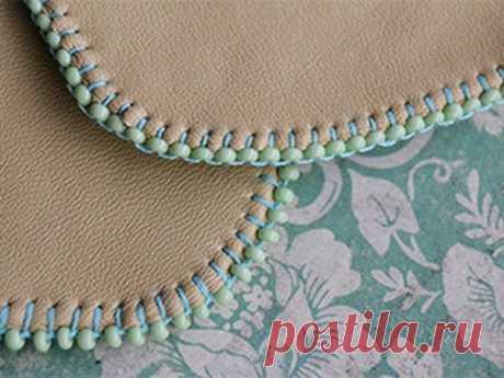 Красивая вышивка бисером края изделия