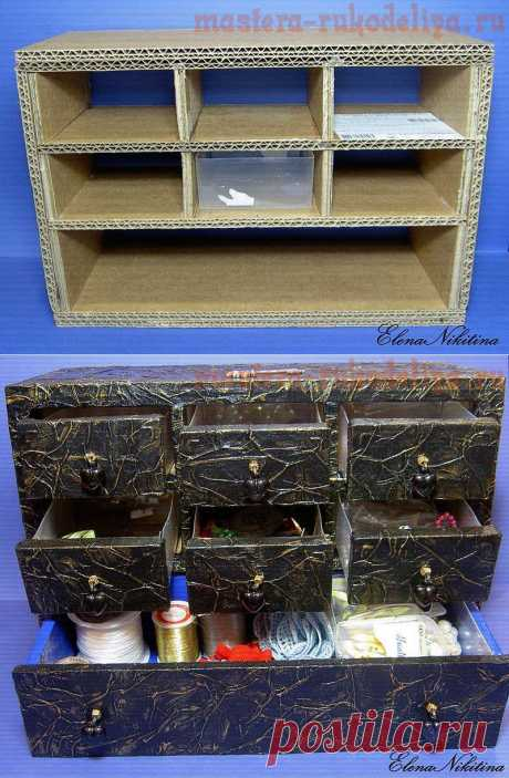 Мастера рукоделия - рукоделие для дома. Бесплатные мастер-классы, фото и видео уроки - Шкатулка-комод из картона
