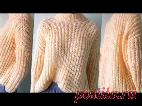 Самый простой свитер оверсайз спицами для начинающих   Свитер простым узором, полупатентной резинкой