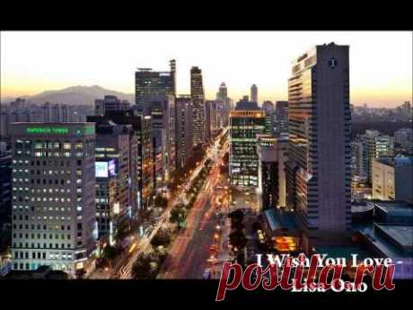 I Wish You Love - Lisa Ono - YouTube