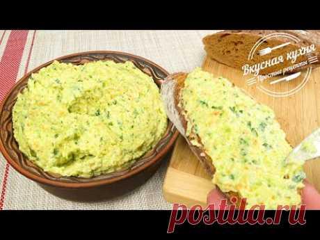 Вкуснейшая намазка на хлеб. Завтрак, перекус, закуска  Delicious spread on bread. Breakfast or snack