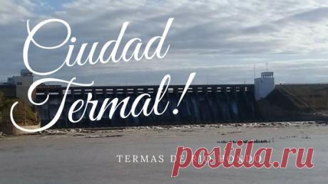 Viajeros del Mundo: TERMAS DE RIO HONDO, la ciudad termal