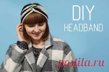 DIY: Повязка на голову, как у настоящих модниц - Bezdushna Fashion: DIY, Fashion, Lifestyle