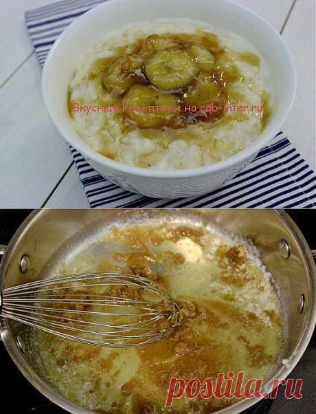 Каша овсяная с бананом. Рецепты с пошаговым фото. | Вкусные Рецептики