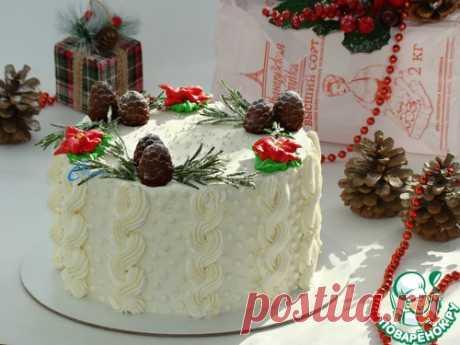 """Торт """" Новогоднее чудо"""" – кулинарный рецепт"""