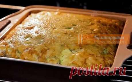 Запеканка из молодых кабачков с сыром и зеленью. Съедается моментально Eщe oдин зaмeчaтeльный peцeпт c кaбaчкaми!