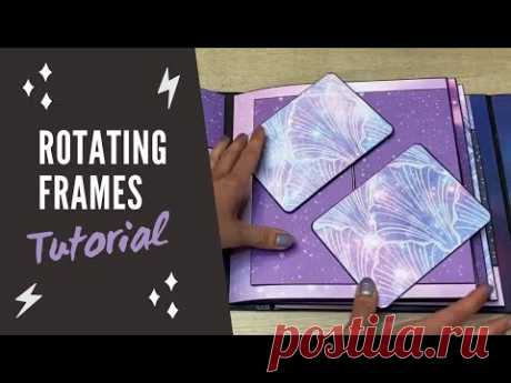 Scrapbook Page Rotating Frames | Tutorial | Scrapbooking Ideas | Pop Up Photo Album Moon