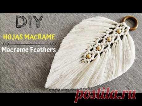 DIY como hacer HOJAS o PLUMAS de MACRAME | DIY Macrame Feathers/Leaf