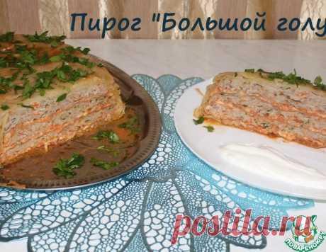 """Пирог """"Большой голубец"""" – кулинарный рецепт"""