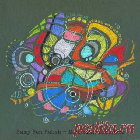Samy Ben Rabah (Хорватия)- Mandolin Thoughts - METICULOUS MIDGETS - сетевой арт-лейбл, интернет-радио