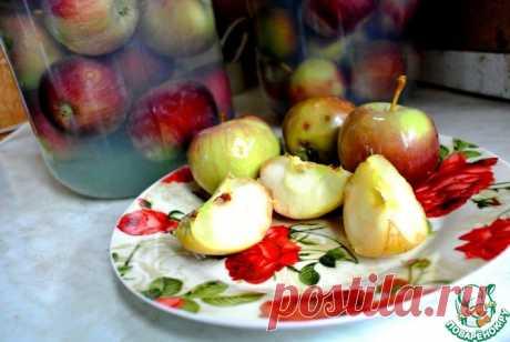 """Моченые яблоки """"Домашние"""" Кулинарный рецепт"""