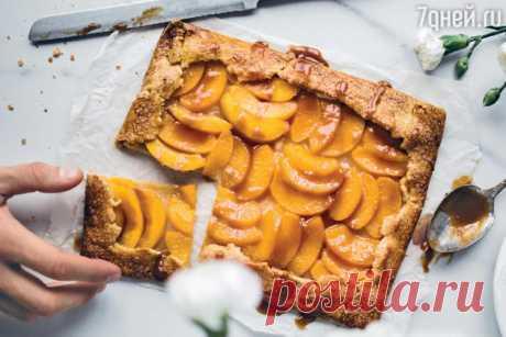 Персиковый тарт с карамелью: рецепт потрясающего летнего десерта - 7Дней.ру
