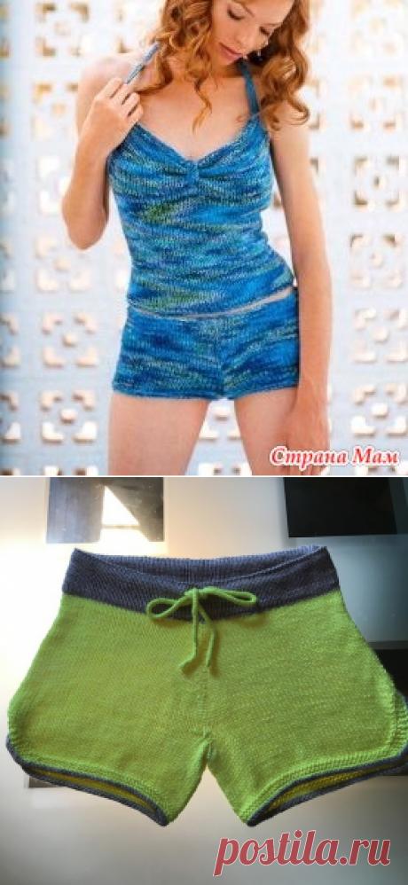 Как связать простые женские шорты спицами? - Вязание спицами - Страна Мам