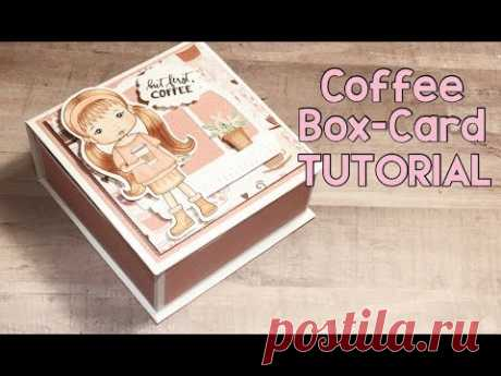 Surprise Coffee Box-Card Easy Tutorial