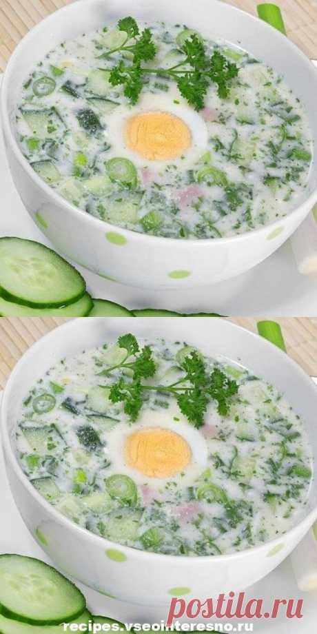 Холодные супы: топ 5 рецептов - recipes