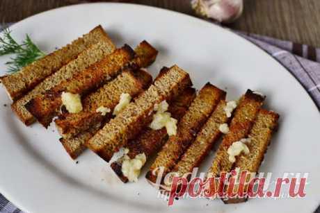 Гренки из черного хлеба с чесноком как в баре, рецепт с фото пошагово | Простые рецепты с фото