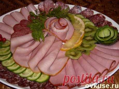 Красивейшие идеи нарезок на праздничный стол (мясная + сырная)
