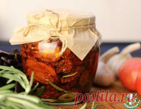 Вяленые томаты – кулинарный рецепт