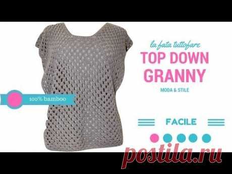 TUTORIAL: TopDown Granny/punto granny/blusa/ maglia***la fata tuttofare***