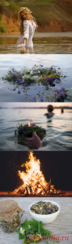 Обряды, ритуалы и гадания на Ивана Купала с 6 на 7 июля