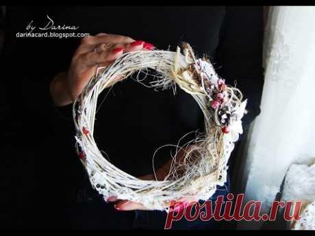 DIY: Christmas wreath | Новогодний венок в стиле шебби шик
