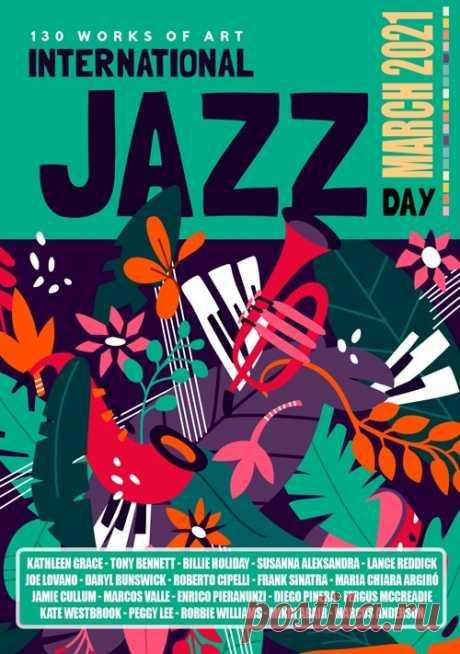 """International Jazz Day: March Release (2021) Mp3 Представляем Вам замечательный сборник """"International Jazz Day"""" из 130 чувственных произведений джаз музыки. Спокойная и очаровывающая музыка затронет струны души даже самого отъявленного скептика. Музыканты поют о любви, человеческих восприятиях и отношениях, а мелодии саксофона вызывают"""