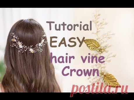 EASY Tutorial Hair Tiara Crown Wedding Prom Headpiece DIY Hair Vine Gold Leaves Accessory
