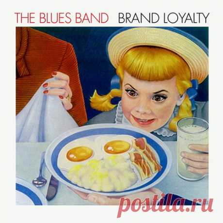 The Blues Band - Brand Loyalty 1982