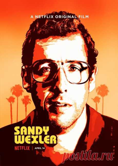 Сэнди Уэкслер (2017)  Лос-Анджелес, 1990-е годы. Менеджер Сэнди Уэкслер работает с группой эксцентричных артистов, не имеющих особого успеха в шоу-бизнесе. Герой проявляет невероятное усердие. Он влюбляется в собственного клиента, чрезвычайно талантливую певицу Кортни Кларк, с которой познакомился в парке аттракционов.
