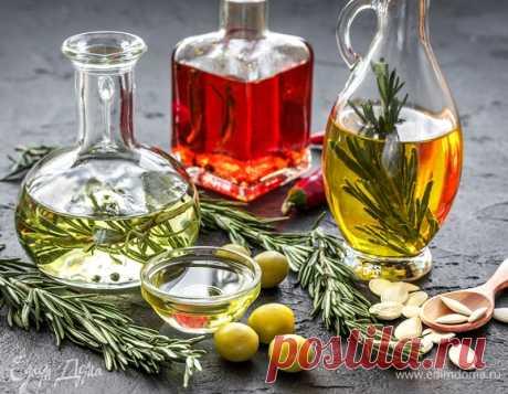 Масла растительного происхождения: какие бывают, как употреблять