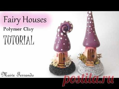 Mini Polymer Clay Fairy Houses Tutorial | Maive Ferrando