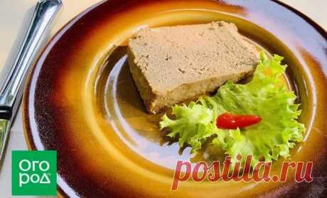 Домашние паштеты: 7 рецептов для мясоедов, вегетарианцев и любителей рыбы | Дачная кухня (Огород.ru)