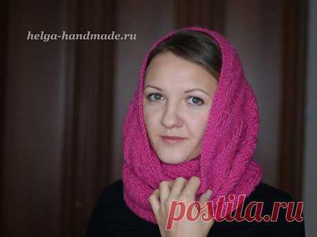 Вяжем шарф-снуд спицами своими руками, мастер-класс | helga-handmade.ru