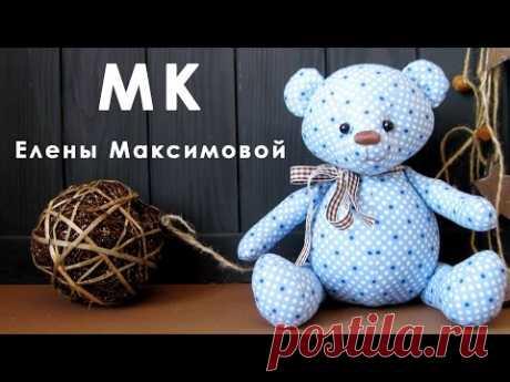 Как сшить пухленького мишку своими руками. Игрушки из ткани для детей. | Elma-toys