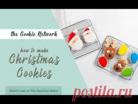 The Cookie Network  How to Make Christmas Cookies | The Bearfoot Baker