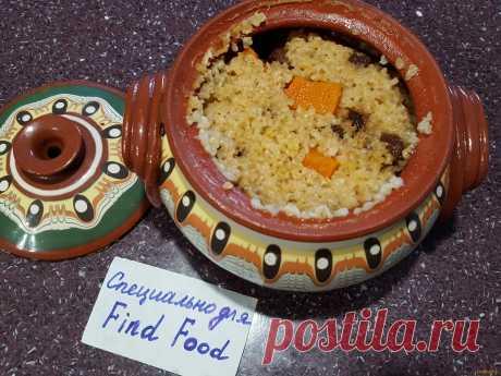 Каша из булгура и тыквы в горшке рецепт с фото, как приготовить на FindFood.ru