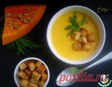 Суп-пюре с тыквой и плавленым сыром – кулинарный рецепт