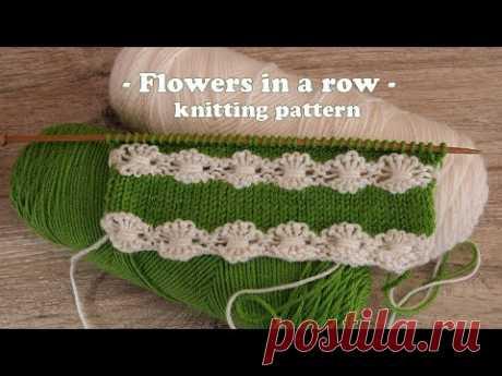 Узор  «Цепочка цветов» спицами 🌸 Flowers in a row knitting pattern🌼