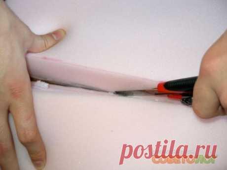 Как разрезать и чем склеить поролон в домашних условиях » Умелые ручки » Советы » Советолог