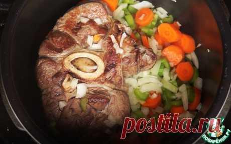 Тушеная говядина оссо буко Кулинарный рецепт