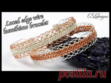 Laced edge wire kumihimo bracelet