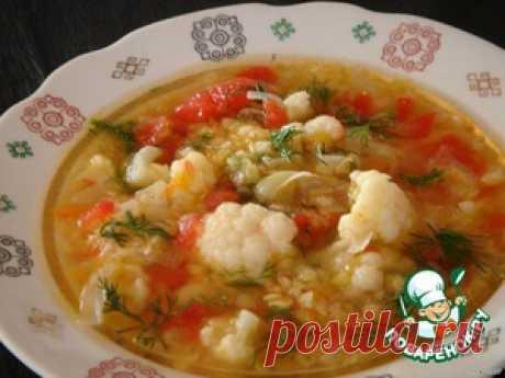 Суп из чечевицы с цветной капустой - кулинарный рецепт