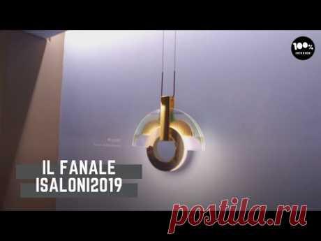 IL Fanale. iSaloni2019
