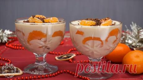 Новогодний Десерт с мандаринами за 15 минут | ГОТОВИМ ДОМА | Яндекс Дзен